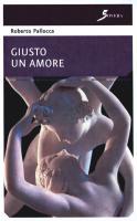 Giusto un amore, il romanzo d'esordio di Roberto Pallocca Copertina